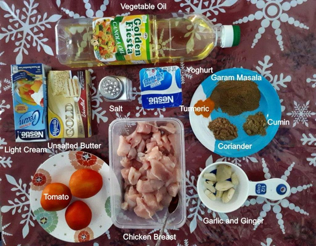 The ingredients of my Butter Chicken Recipe